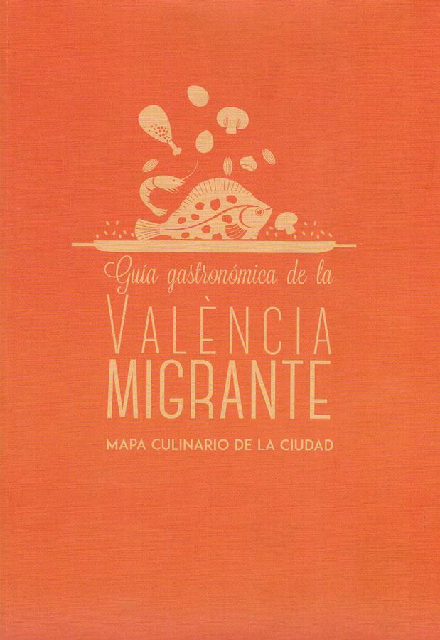 Guía gastronómica de la València migrante